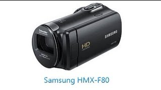 Review: Samsung HMX F80 Camcorder
