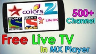 How To Watch Live Tv On Android With Mx Player | Full 4K