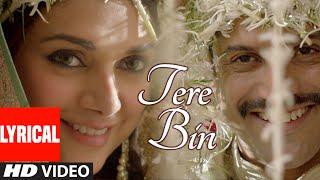 """Tere Bin"" Lyrical Video Song   Wazir   Farhan Akhtar, Aditi Rao Hydari   Sonu Nigam, Shreya Ghoshal"
