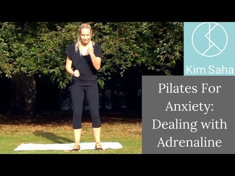 Calming Pilates for Anxiety 2- Dealing with Adrenaline through Dynamic Exercise and Relaxation