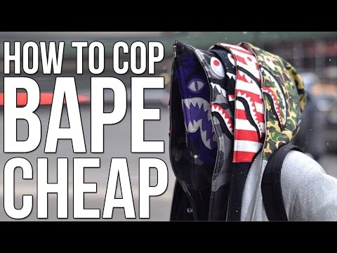 HOW TO COP BAPE CHEAP!