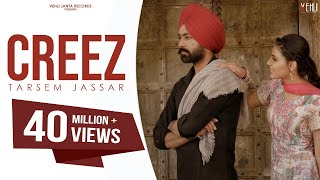 CREEZ ( full video ) | Tarsem Jassar | Latest punjabi Songs 2016