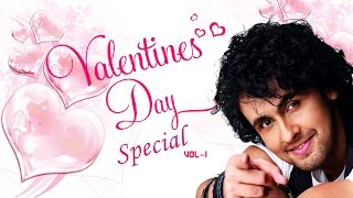 Valentines Day Special Songs (Vol-1) | Sonu Nigam Romantic Songs | Jukebox (Audio) | T-Series
