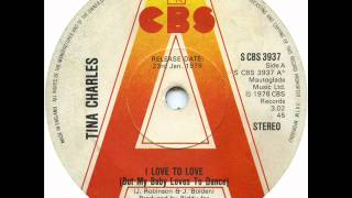 Tina Charles - I Love To Love(But My Baby Loves To Dance)