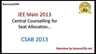 JEE Main Counselling through CSAB 2014