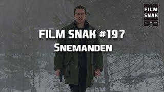 Film Snak #197 - Snemanden