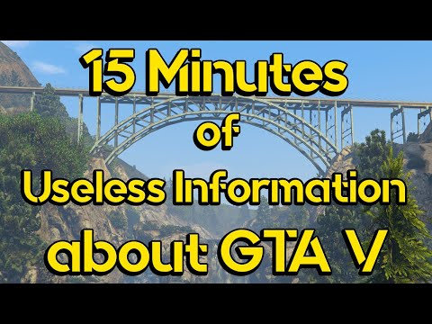 15 Minutes of Useless Information about GTA V