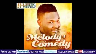MELODY 4 COMEDY (Vol.4) Part 4