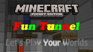 Fun Tunnel - Let´s Play Your Maps
