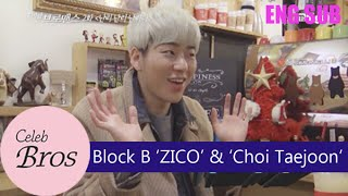 "ZICO (Block B)& Choi Taejoon, Celeb Bros S2 EP2 ""NANRINA"""