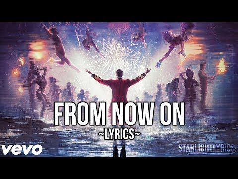 The Greatest Showman - From Now On (Lyric Video) HD
