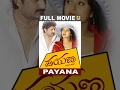 Payana , Kannada Full Movie , Ravishankar, Ramanithu Chowdhary