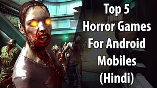 [NEW] Top 5 Horror Games For Android   Free Horror Games For Mobile Phone   3D Games 2017   Hindi
