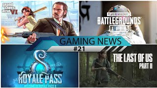GAMING NEWS #21 - PUBG PC Lite, GTA 6 Leaks, Pubg Mobile Season 8 Leaks, Last of Us 2 Release Date