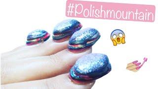 #PolishMoutainChallenge! : Nail art 100 Couches de Vernis!♡