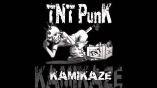 TNT PunK - Kamikaze - 05 - Frères de Sang