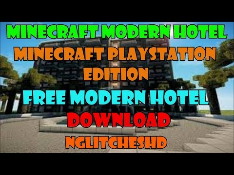 Minecraft PlayStation 3 Edition- Modern Hotel FREE DOWNLOAD (Must Watch)