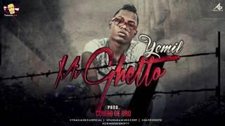 Yemil  -  Mi Ghetto (Mp3)