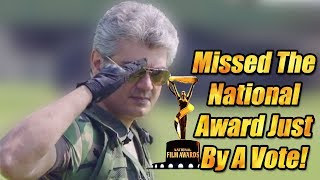 National award for ajith movie missed by just one vote | Thala 58