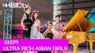 Ultra Rich Asian Girls: Season 1 Ep.1 (公主我最大) - Official