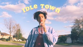 Idle Town - Conan Gray [ Original Song ]