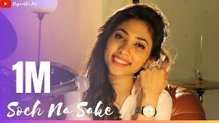 Soch Na Sake Song Mashup By Suprabha KV | Airlift