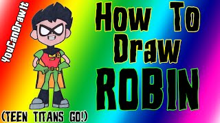 How To Draw Robin from Teen Titans Go! ✎ YouCanDrawIt ツ 1080p HD