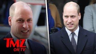 Prince William Embraces His Baldness! | TMZ TV