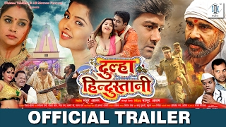 Dulha Hindustani | Bhojpuri Movie Official Trailer