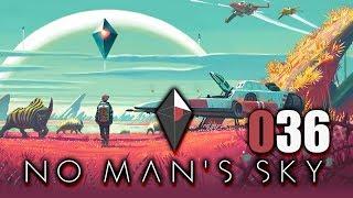 NO MAN'S SKY ???? ► [036] ► Let's Play No man's Sky German Gameplay PC