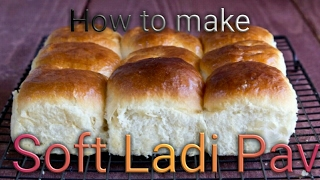 Wake n' Bake ep.1 - How to make Ladi Pav (Indian soft bread rolls)