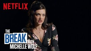 The Break with Michelle Wolf | The Husband Did It | Netflix