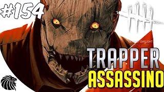 DEAD BY DAYLIGHT - TRAPPER ASSASSINO #154