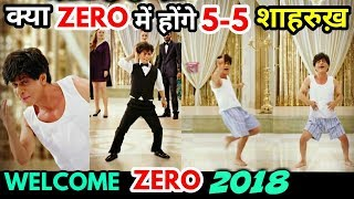 Does Shahrukh have 5 roles in ZERO movies ?