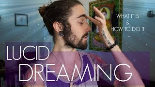 Lucid Dreaming! (and How to Do It)