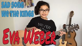 Sad Song ~ We The Kings ~ Fingerstyle Guitar ~ Eva Weber