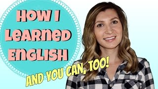 How I Became Fluent in English...and YOU can TOO! 👍