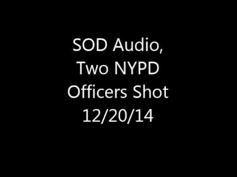 SOD Audio, 2 NYPD Officers Shot. 12/20/14