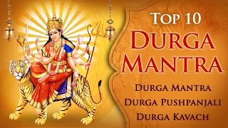 Top 10 Durga Mantra | Durga Saptashati | Bhakti Songs Hindi