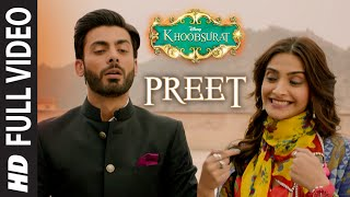 OFFICIAL: 'Preet' FULL VIDEO Song | Khoobsurat | Jasleen Royal, Sonam Kapoor