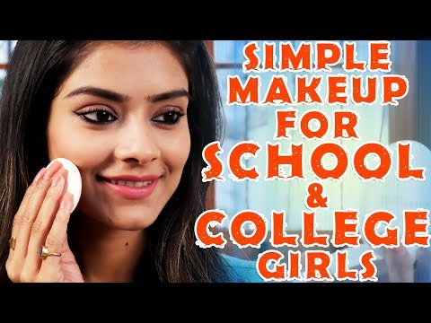 Xxx Mp4 Simple Makeup For School And College Girls Makeup Tutorial For Teenagers Foxy 3gp Sex