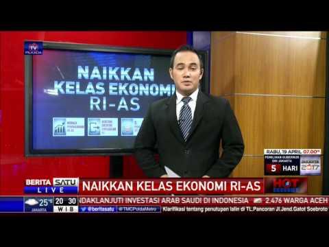 Hot Economy: Naikkan Kelas Ekonomi RI-AS #3