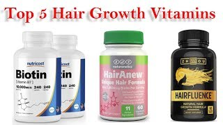 Top 5 Hair Growth Vitamins 2018 || Best Hair Growth Vitamins Review ||