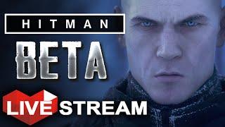 HITMAN PS4 BETA: Prologue | 1000 Ways to Kill | Gameplay LIVE Stream