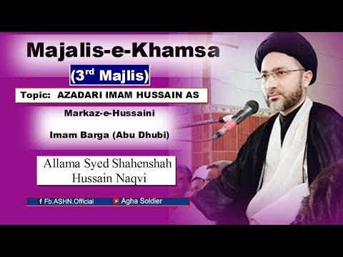Xxx Mp4 Majalis E Khamsa Topic AZADARI IMAM HUSSAIN A S By Allama Shahenshah Hussain Naqvi 3rd Majlis 3gp Sex