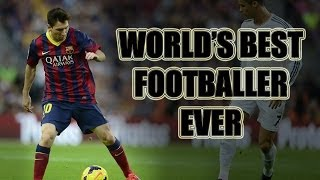 Lionel Messi - The World's Best Footballer Ever ||HD||