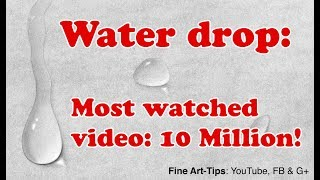 How to Draw a Water drop - a 10 Million Views Video!