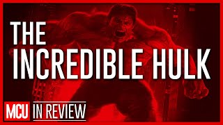 The Incredible Hulk Review - Every Marvel Movie Reviewed & Ranked