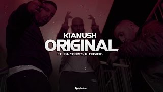 Kianush - Original ft. PA Sports & Mosh36