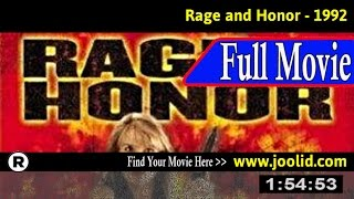 Watch: Rage and Honor (1992) Full Movie Online